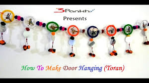 How To Hang Door Beads by How To Make Door Hangings At Home Toran In Hindi Youtube