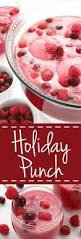 Totally Awesome Party Punch Ideas Holiday Punch Recipe Thanksgiving Party Punches And Raspberry