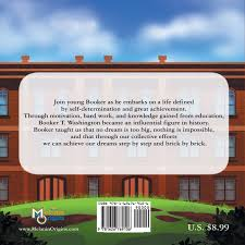amazon com brick by brick a snippet of the life of booker t