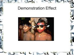 The Replacement The Demonstration Effect The Replacement Of Local Cultural Aspects