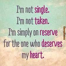 Single Taken Meme - meme i m not single i m not taken i m simply on reserve image