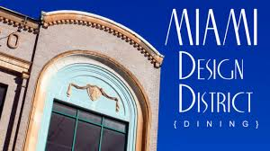 miami design district dining south beach magazine