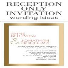 Wedding Reception Only Invitation Wording For Private Ceremonies The Reception Only Invite Wedding