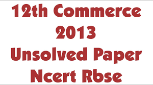 unsolved paper 2013 board paper class 12th commerce accountancy