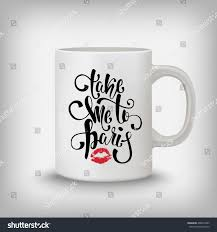Design Mug Take Me Paris Lettering Romantic Retro Stock Vector 406873495