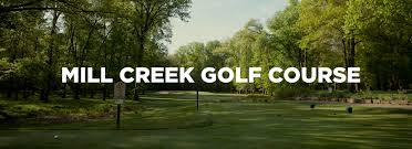 mill creek golf course mill creek metroparks
