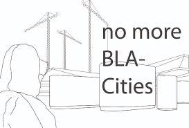 bla no more bla cities