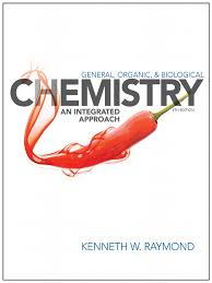 raymond general organic biological chemistry integrated approach