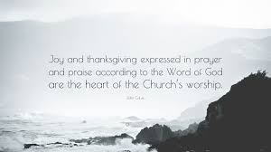 calvin quote and thanksgiving expressed in prayer and
