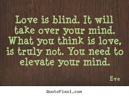 What Is Blind Eve Quotes Quotepixel Com
