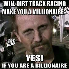 Track Memes - racing quotes dirt track funny 9 mobmasker