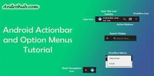 tutorial android menu bar android actionbar and option menus androhubandrohub