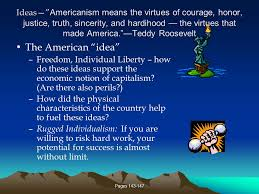 What Does Rugged Individualism Mean America Is The Only Country That Went From Barbarism To Decadence