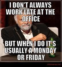 Late Meme - working late minimemes