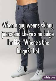 Guys Wearing Skinny Jeans Wearing Skinny Jeans And Caught This Woman Looking At My Bulge