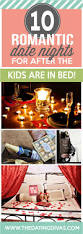 Romantic Dinner Ideas At Home For Him 45 At Home Date Night Ideas For After The Kids Are In Bed
