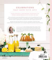 a must have book for the modern hostess thoughtfully simple so much to celebrate entertaining the ones you love the whole