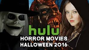 top horror movies on hulu for halloween 2016 youtube