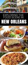 where to eat in new orleans the best beignets crawfish and more