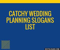 wedding taglines 30 catchy wedding planning slogans list taglines phrases