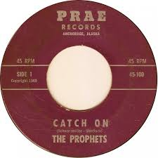 Alaska Records Search 45cat The Prophets Alaska Catch On The Prae Usa