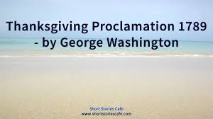 thanksgiving proclamation 1789 by george washington