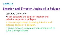 Interior Exterior Angles Interior And Exterior Angles Of Polygons By Nnyang Teaching