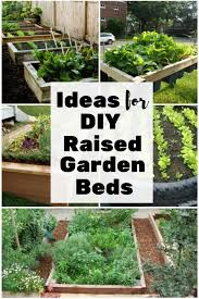 Diy Garden Bed Ideas Ideas For Diy Raised Garden Beds The Budget Diet