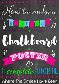 birthday signing board how to make a birthday chalkboard poster
