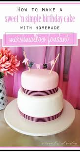 how to make a simple birthday cake with home made marshmallow