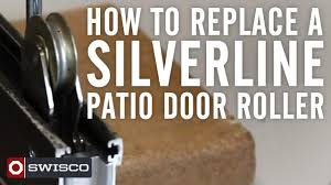 Tandem Patio Door Rollers by How To Replace A Silverline Patio Door Roller Youtube