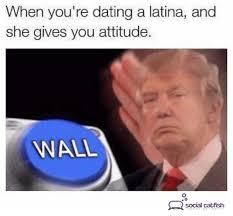 Dating A Latina Meme - 79 best dating memes images on pinterest dating memes