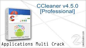 ccleaner apk ccleaner v4 5 0 professional zukét création