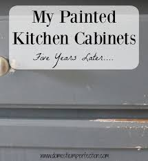 is it a mistake to paint kitchen cabinets my painted kitchen cabinets five years later domestic