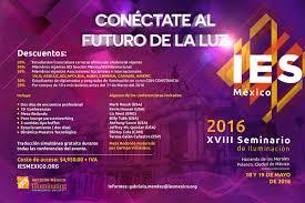 iva en mexico 2016 xviii seminario de iluminación ies méxico 2016 on behance