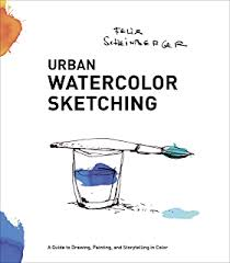 urban sketching complete guide techniques kindle edition