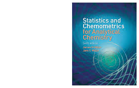 statistics and chemometrics for analytical chemistry 6th ed j miller