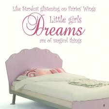 Little Girls Bedroom Wall Decals S Large Giant Quote Little Girls Dreams Bedroom Wall Mural Giant