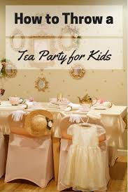 a princess tea time birthday party including ideas for food
