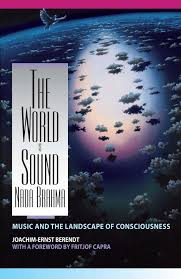 quotes about music and knowledge the world is sound nada brahma music and the landscape of