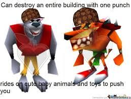 Crash Bandicoot Meme - crash bandicoot fans will understand by recyclebin meme center
