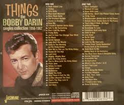 mijas bobby darin things the singles collection 1956 1962