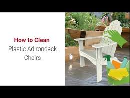 How To Clean Patio Chairs How To Clean Plastic Adirondack Chairs Keep It Looking Great For