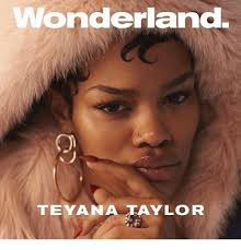 Teyana Taylor Meme - wonderland teyana taylor meme on me me
