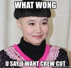 Bowl Haircut Meme - what wong u say u want crew cut bowl haircut meme generator
