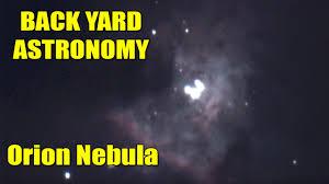live backyard astronomy the orion nebula 10 inch dobsonian