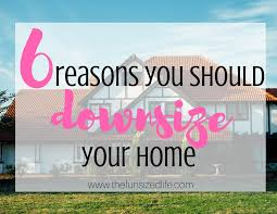 Downsize Image 6 Reasons You Should Downsize Your Home The Fun Sized Life