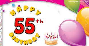 55th Birthday Quotes Wishes 55 Years With Wishes Happy Birthday Picture