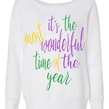 mardi gras sweatshirt monogrammed mardi gras sweatshirt it s the most wonderful time of