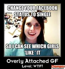 Crazy Ex Girlfriend Meme - 25 best overly attached girlfriend images on pinterest funny